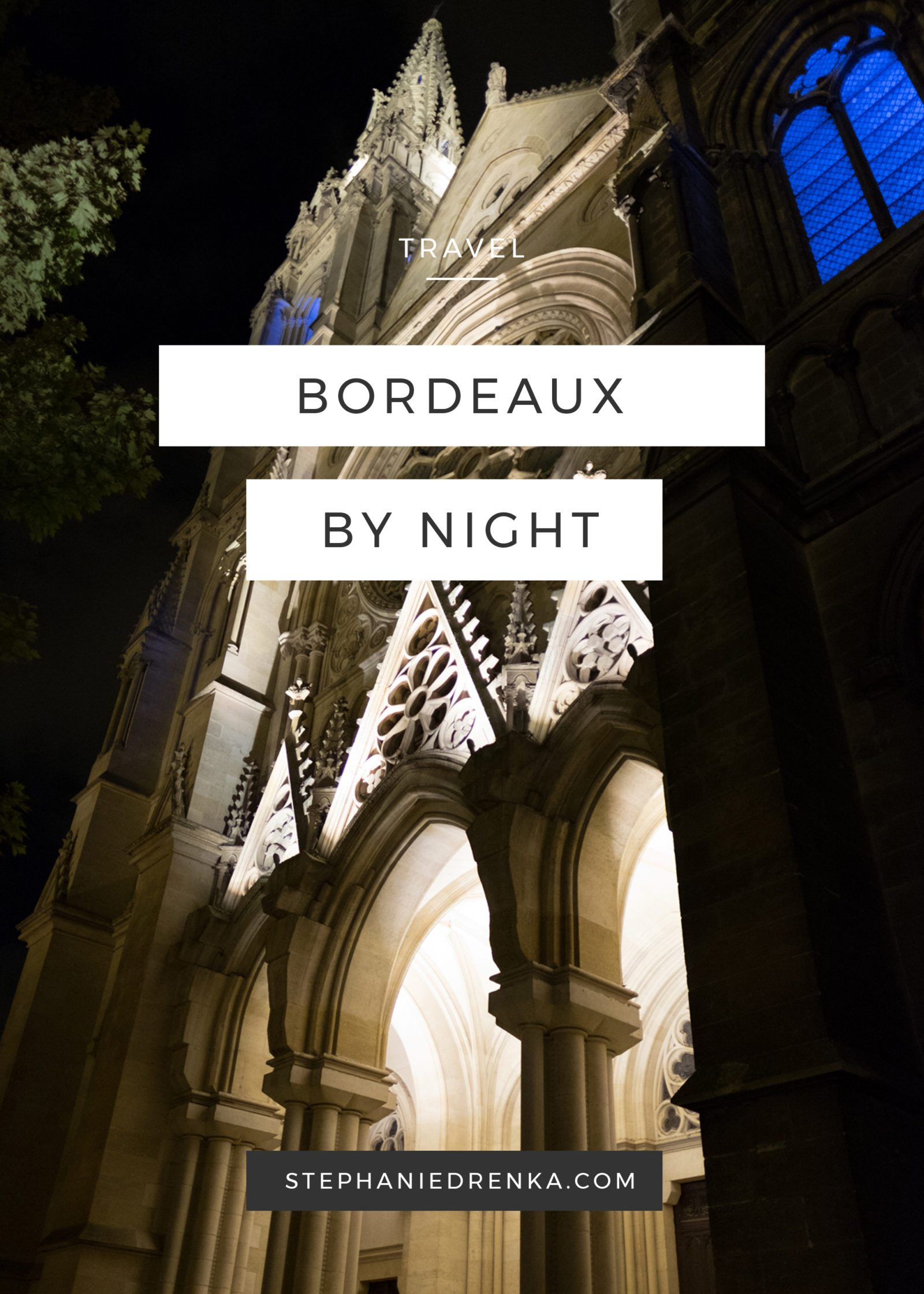 Bordeaux, France at Night